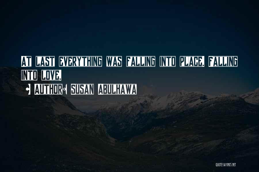Everything Falling Into Place Quotes By Susan Abulhawa