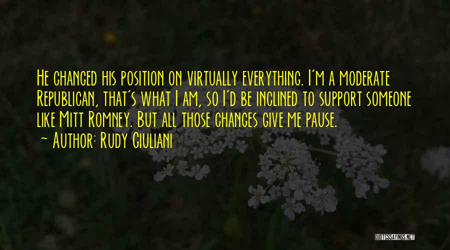 Everything Has Changed Now Quotes By Rudy Giuliani