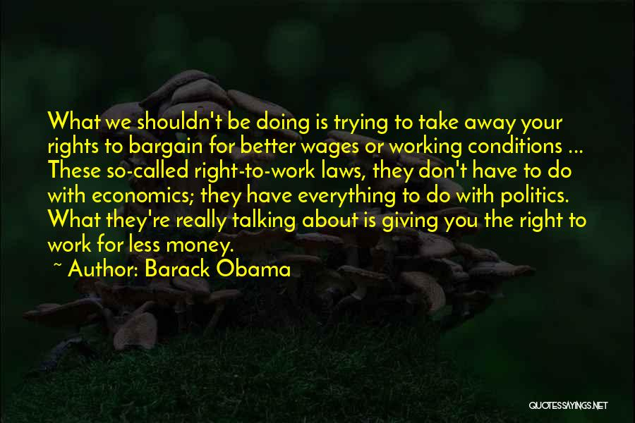 Everything Is Better With You Quotes By Barack Obama