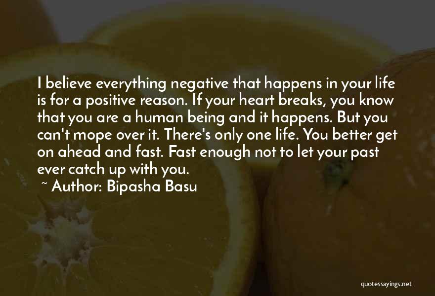 Everything Is Better With You Quotes By Bipasha Basu
