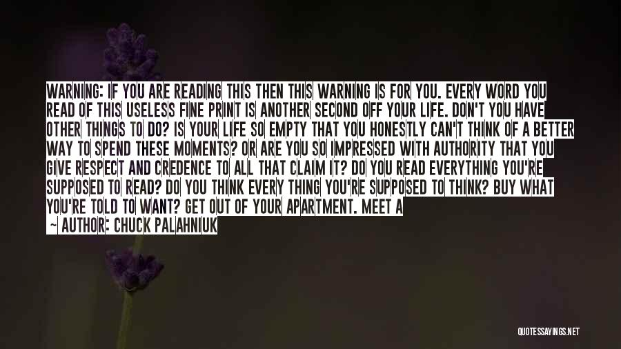 Everything Is Better With You Quotes By Chuck Palahniuk