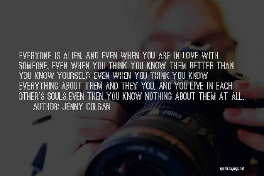 Everything Is Better With You Quotes By Jenny Colgan