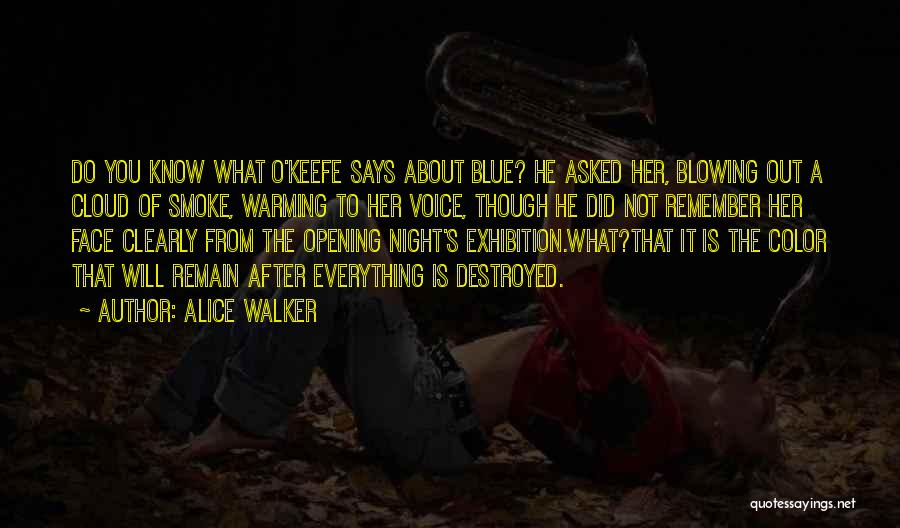 Everything Is Destroyed Quotes By Alice Walker