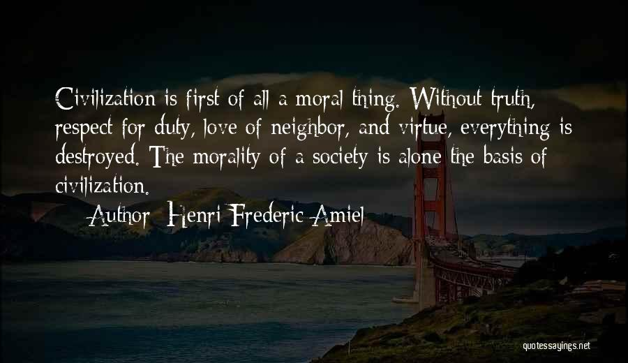 Everything Is Destroyed Quotes By Henri Frederic Amiel