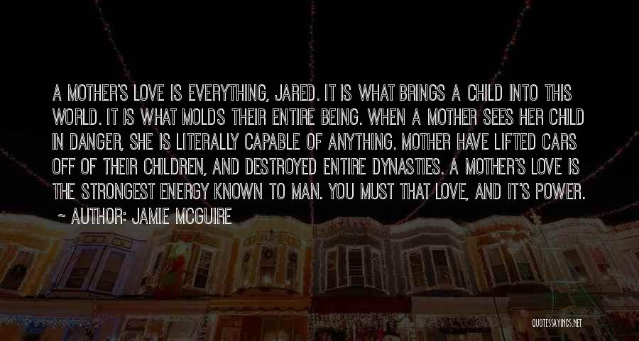Everything Is Destroyed Quotes By Jamie McGuire