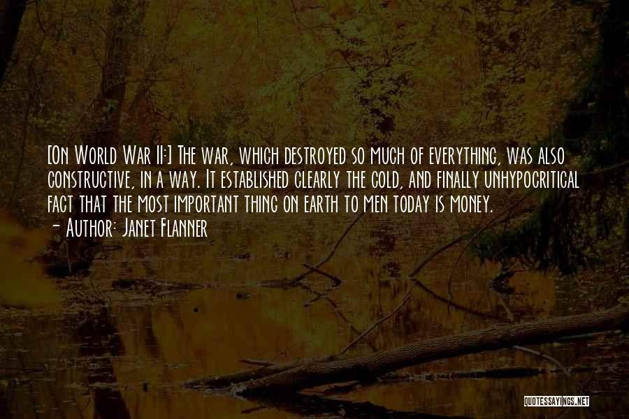 Everything Is Destroyed Quotes By Janet Flanner