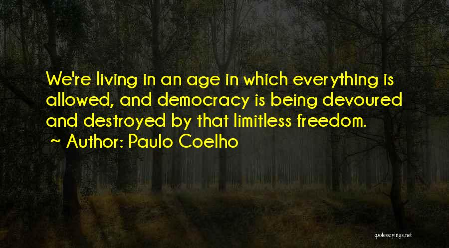 Everything Is Destroyed Quotes By Paulo Coelho