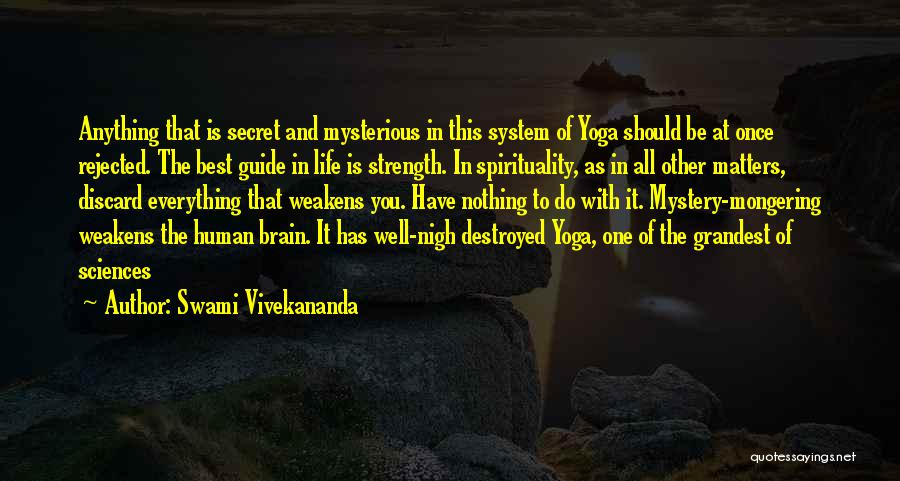 Everything Is Destroyed Quotes By Swami Vivekananda