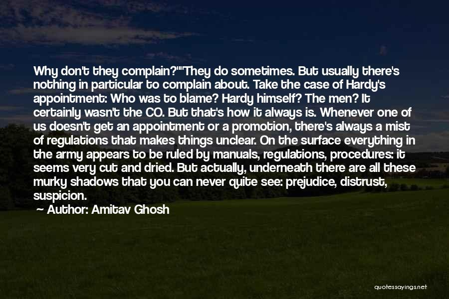Everything Is Not Always What It Seems Quotes By Amitav Ghosh