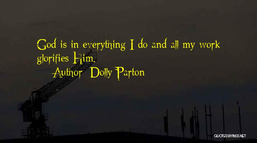 Everything Will Work Out For The Best Quotes By Dolly Parton