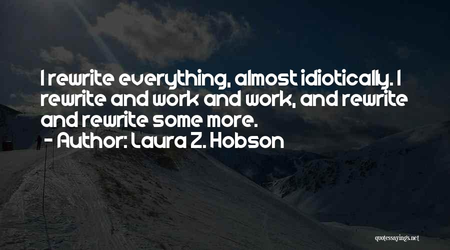 Everything Will Work Out For The Best Quotes By Laura Z. Hobson