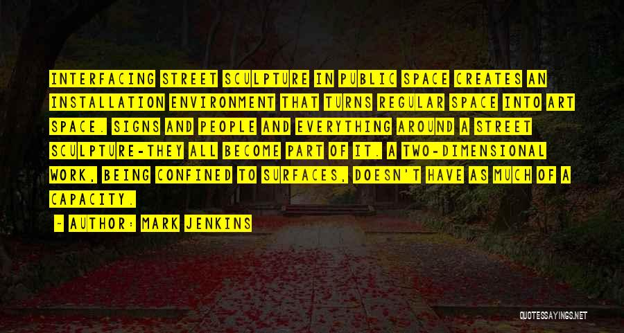 Everything Will Work Out For The Best Quotes By Mark Jenkins