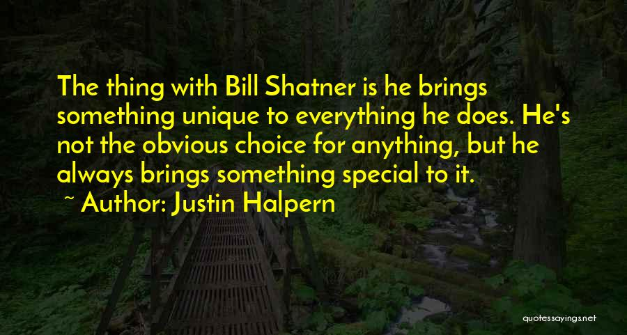 Everything You Do Is A Choice Quotes By Justin Halpern