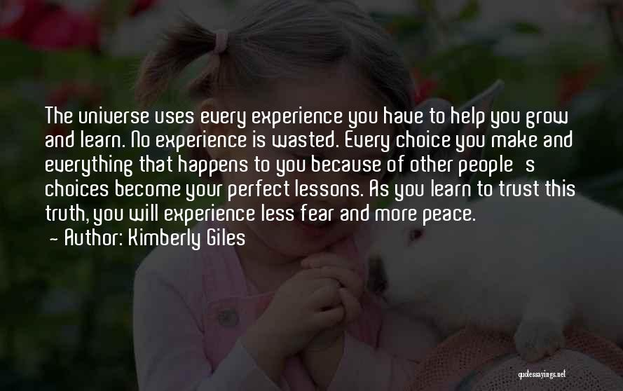 Everything You Do Is A Choice Quotes By Kimberly Giles