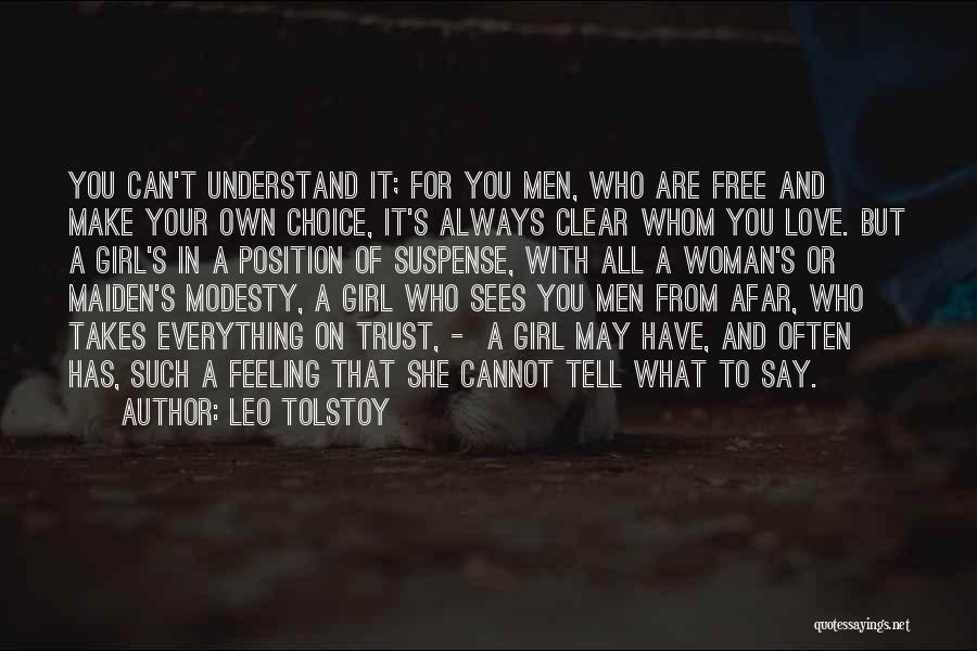 Everything You Do Is A Choice Quotes By Leo Tolstoy