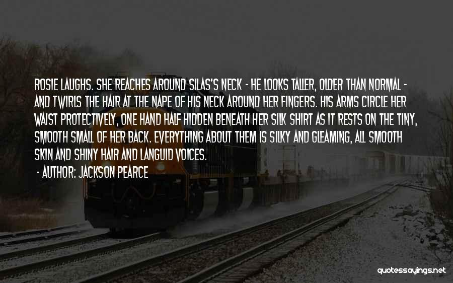 Everything's Rosie Quotes By Jackson Pearce