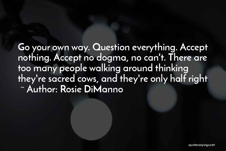 Everything's Rosie Quotes By Rosie DiManno