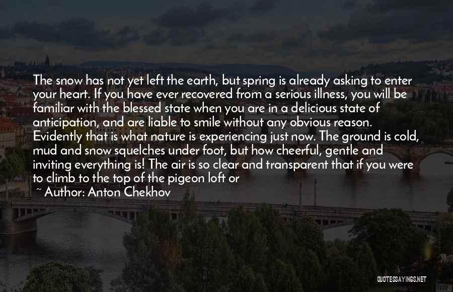 Evidently Quotes By Anton Chekhov