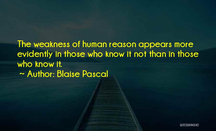 Evidently Quotes By Blaise Pascal