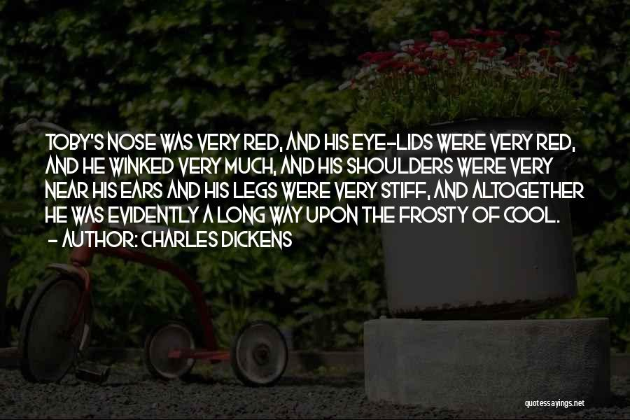 Evidently Quotes By Charles Dickens