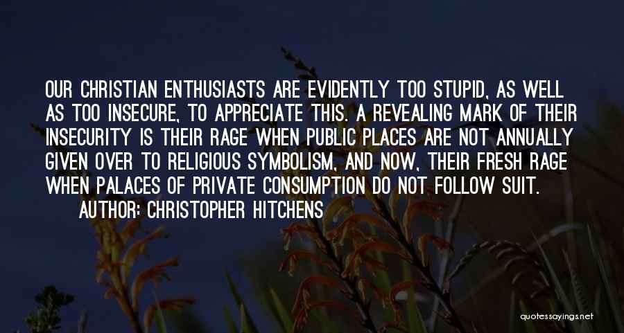 Evidently Quotes By Christopher Hitchens