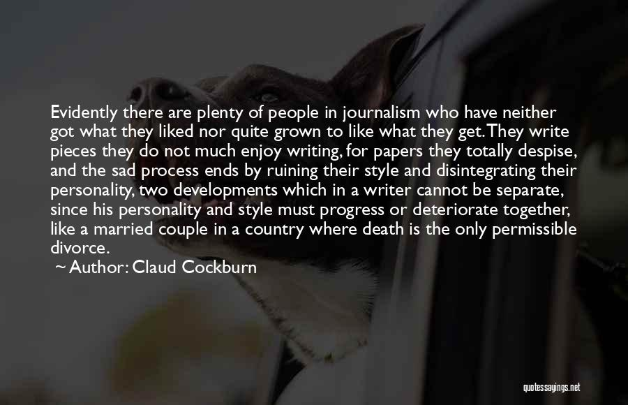 Evidently Quotes By Claud Cockburn