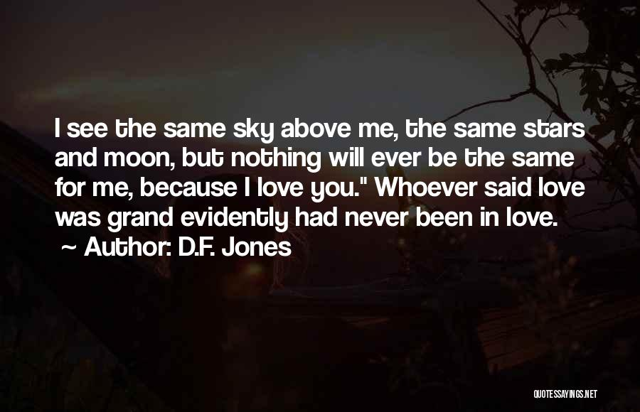 Evidently Quotes By D.F. Jones