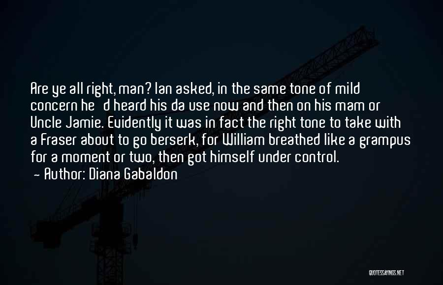 Evidently Quotes By Diana Gabaldon