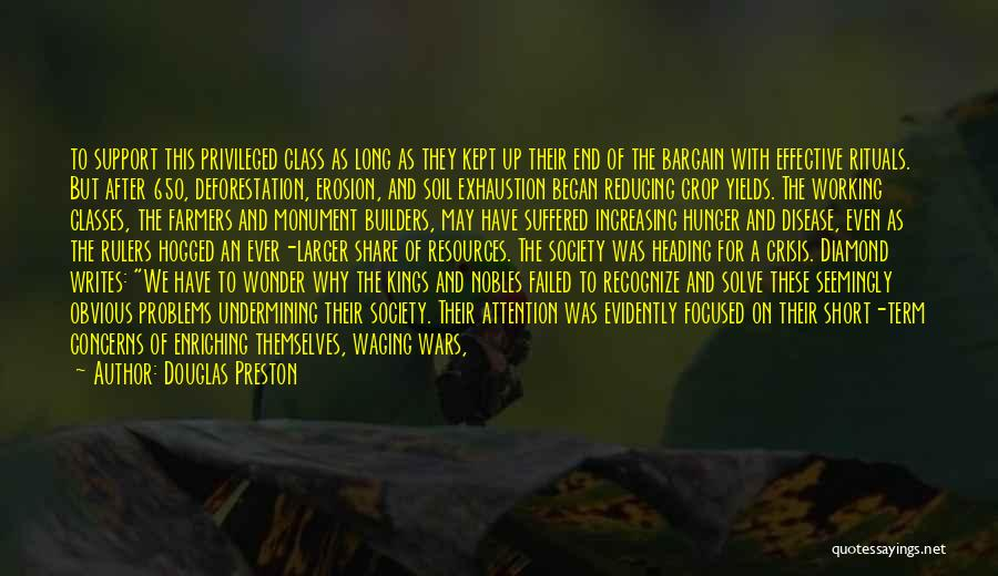 Evidently Quotes By Douglas Preston