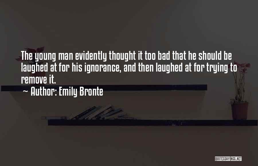 Evidently Quotes By Emily Bronte
