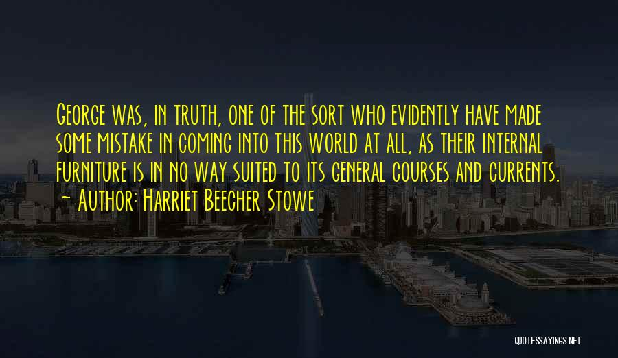 Evidently Quotes By Harriet Beecher Stowe