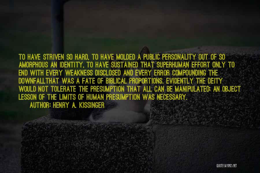 Evidently Quotes By Henry A. Kissinger