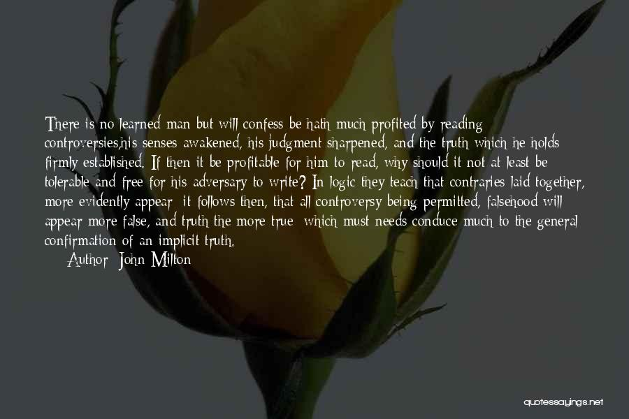 Evidently Quotes By John Milton