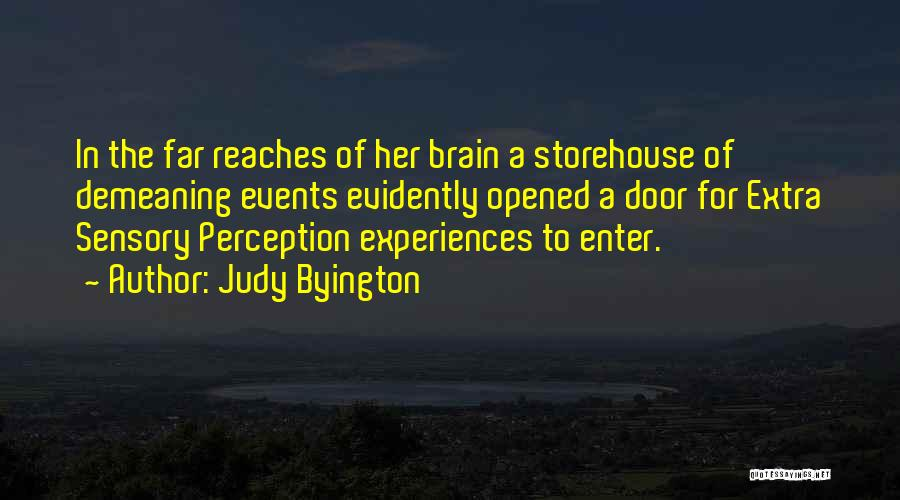 Evidently Quotes By Judy Byington