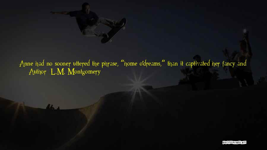 Evidently Quotes By L.M. Montgomery