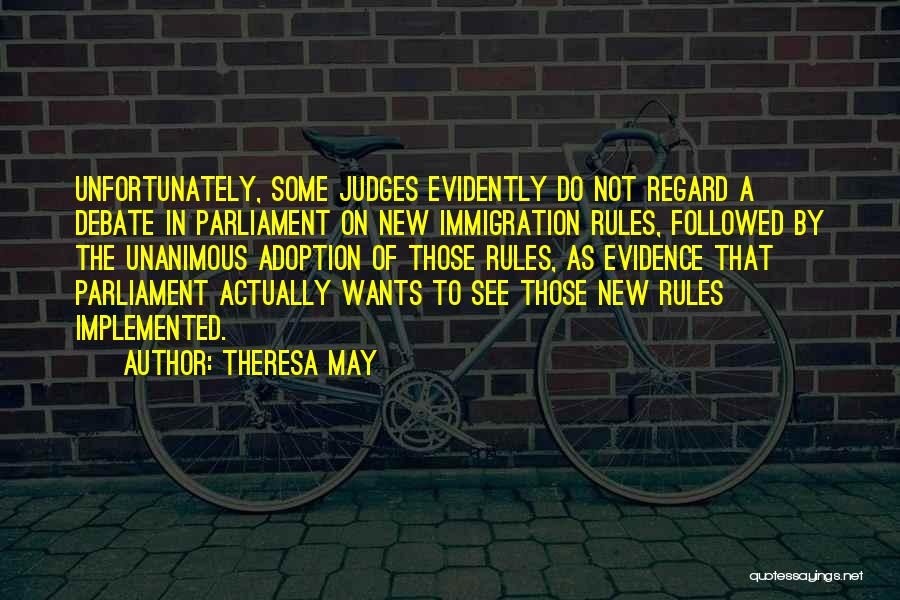 Evidently Quotes By Theresa May