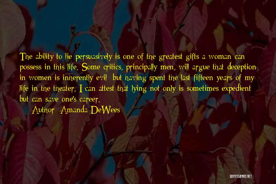 Evil And Deception Quotes By Amanda DeWees