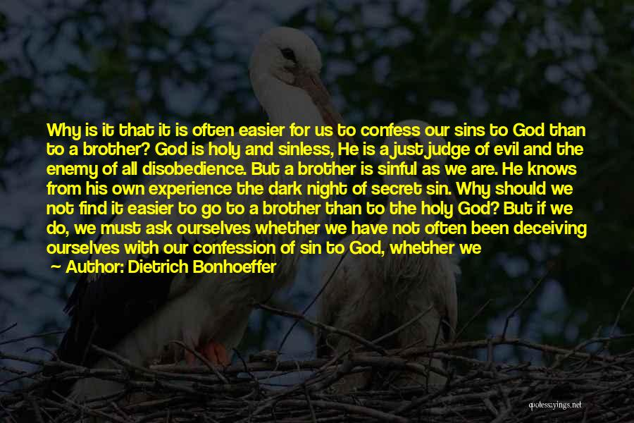 Evil And Deception Quotes By Dietrich Bonhoeffer