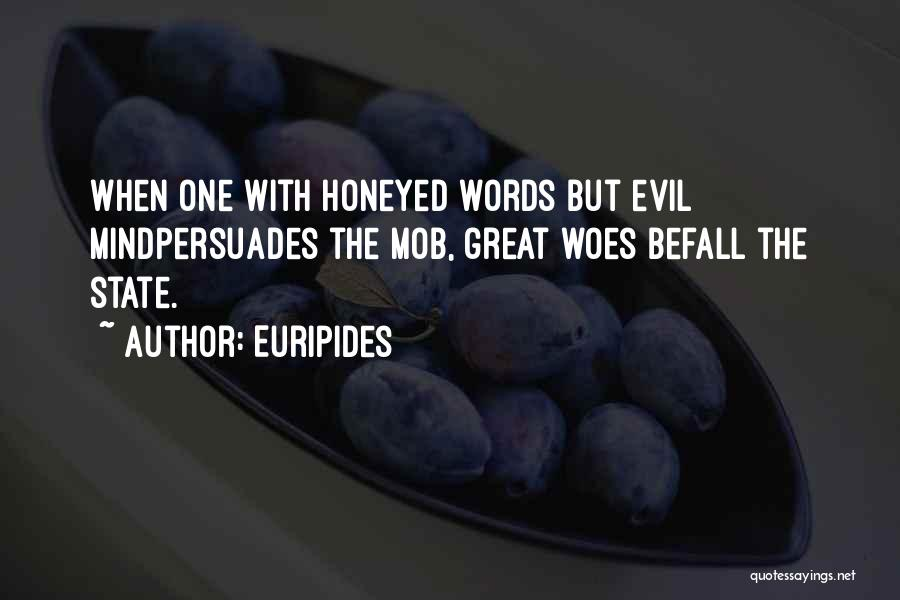 Evil And Deception Quotes By Euripides