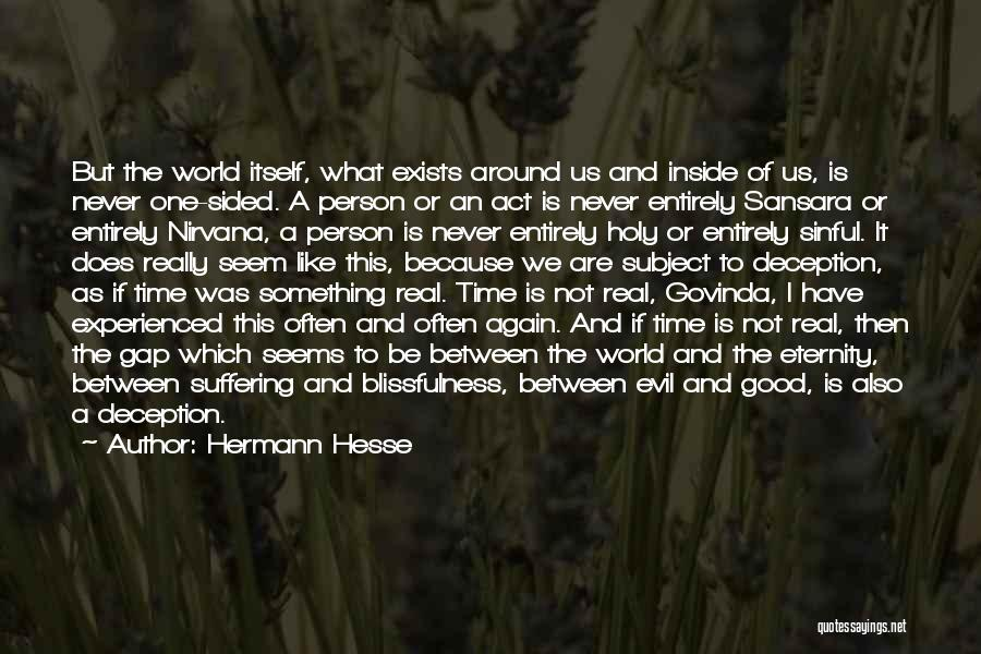 Evil And Deception Quotes By Hermann Hesse