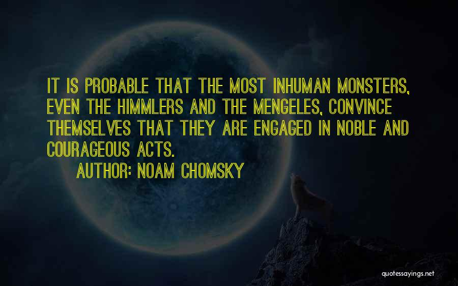 Evil And Deception Quotes By Noam Chomsky