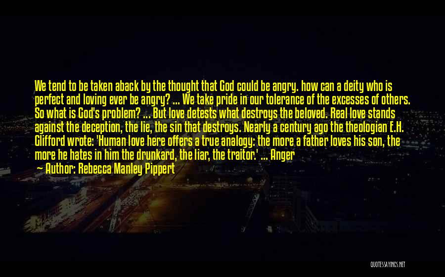 Evil And Deception Quotes By Rebecca Manley Pippert