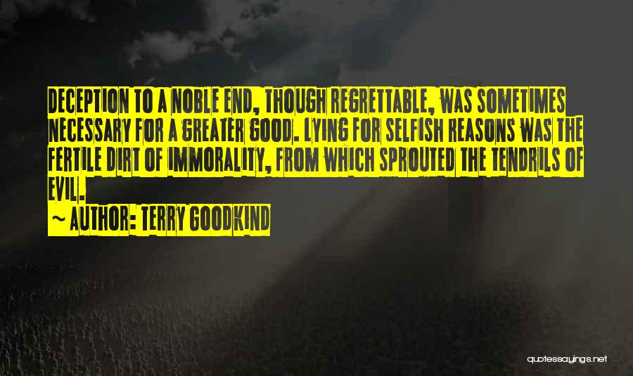 Evil And Deception Quotes By Terry Goodkind