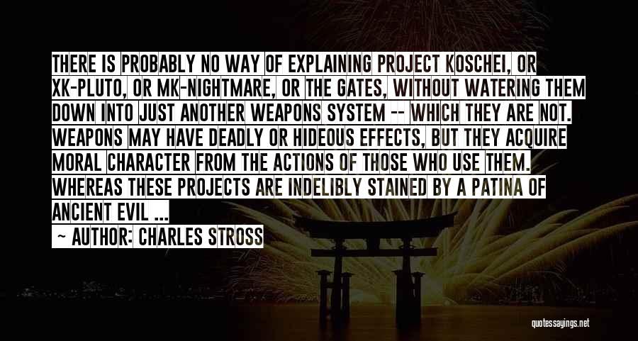 Evil Effects Of War Quotes By Charles Stross