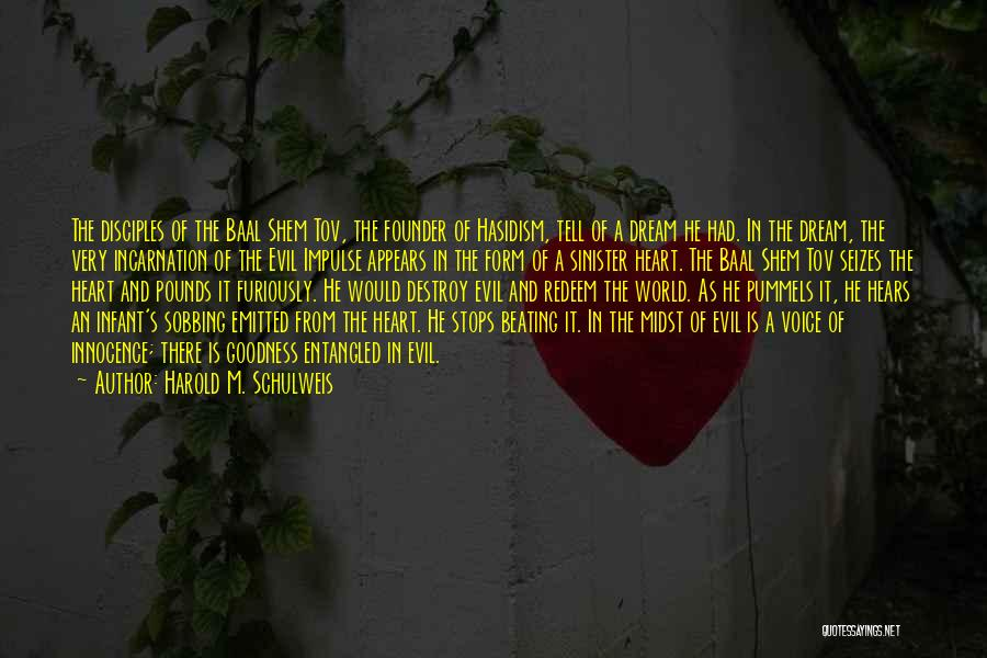 Evil Sinister Quotes By Harold M. Schulweis
