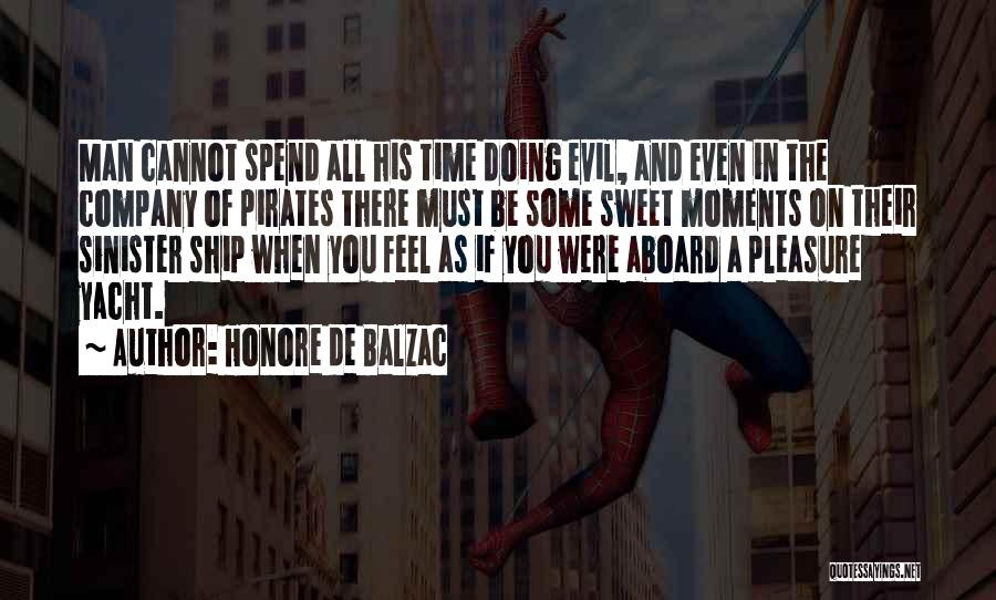 Evil Sinister Quotes By Honore De Balzac