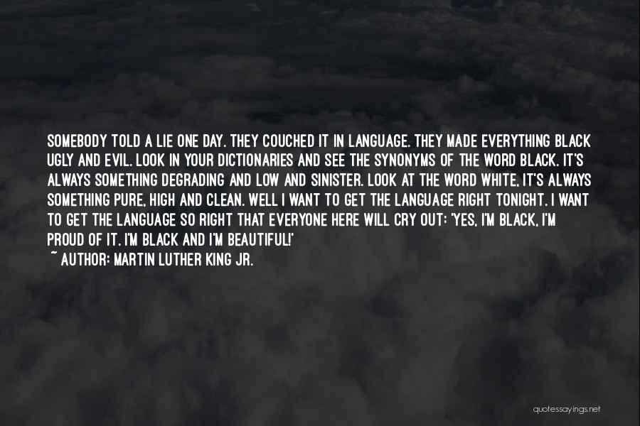 Evil Sinister Quotes By Martin Luther King Jr.