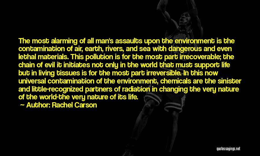 Evil Sinister Quotes By Rachel Carson