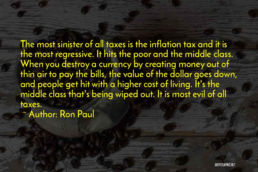Evil Sinister Quotes By Ron Paul