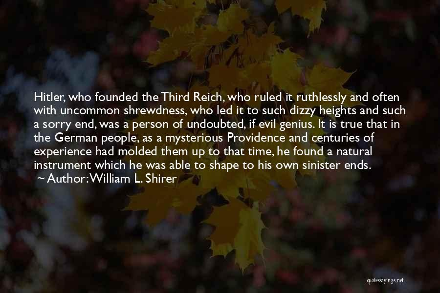 Evil Sinister Quotes By William L. Shirer
